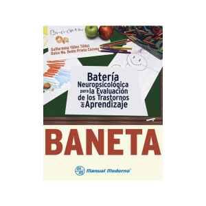 BANETA. Batería Neuropsicológica para la Evaluación de los Trastornos del Aprendizaje