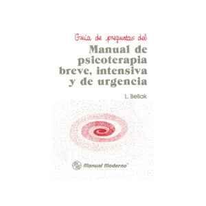 P.B.I.U Guía de preguntas del manual de psicoterapia breve, intensiva y de urgencia