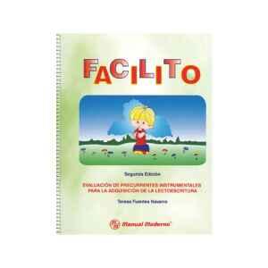 FACILITO Evaluación de precurrentes instrumentales para la adquisición de la lectoescritura