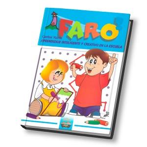 Faro 2. Aprendizaje Inteligente y Creativo en la Escuela
