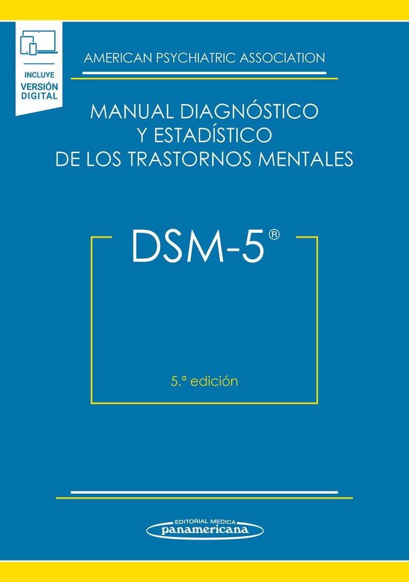 DSM 5 Manual Diagnóstico y Estadístico de los Trastornos Mentales