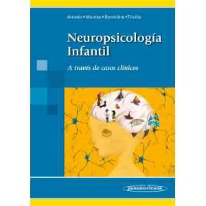 Neuropsicología Infantil: A través de casos clínicos.