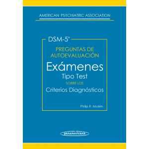 Preguntas de autoevaluación del DSM 5: Exámenes tipo test sobre los criterios diagnósticos