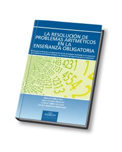 La Resolución de Problemas Aritméticos en la Enseñanza Obligatoria