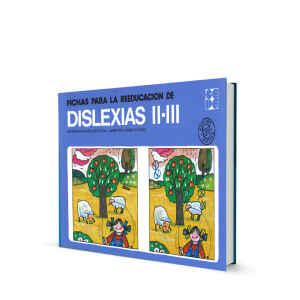 FICHAS PARA LA REEDUCACIÓN DE DISLEXIAS II-III
