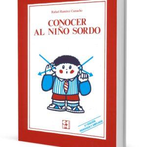 CONOCER AL NIÑO SORDO