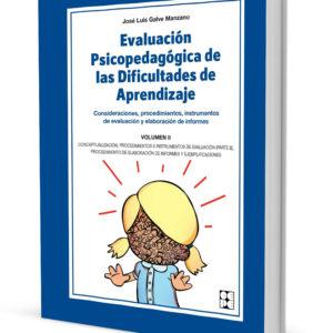 EVALUACIÓN PSICOPEDAGÓGICA DE LAS DIFICULTADES DE APRENDIZAJE. VOLUMEN II
