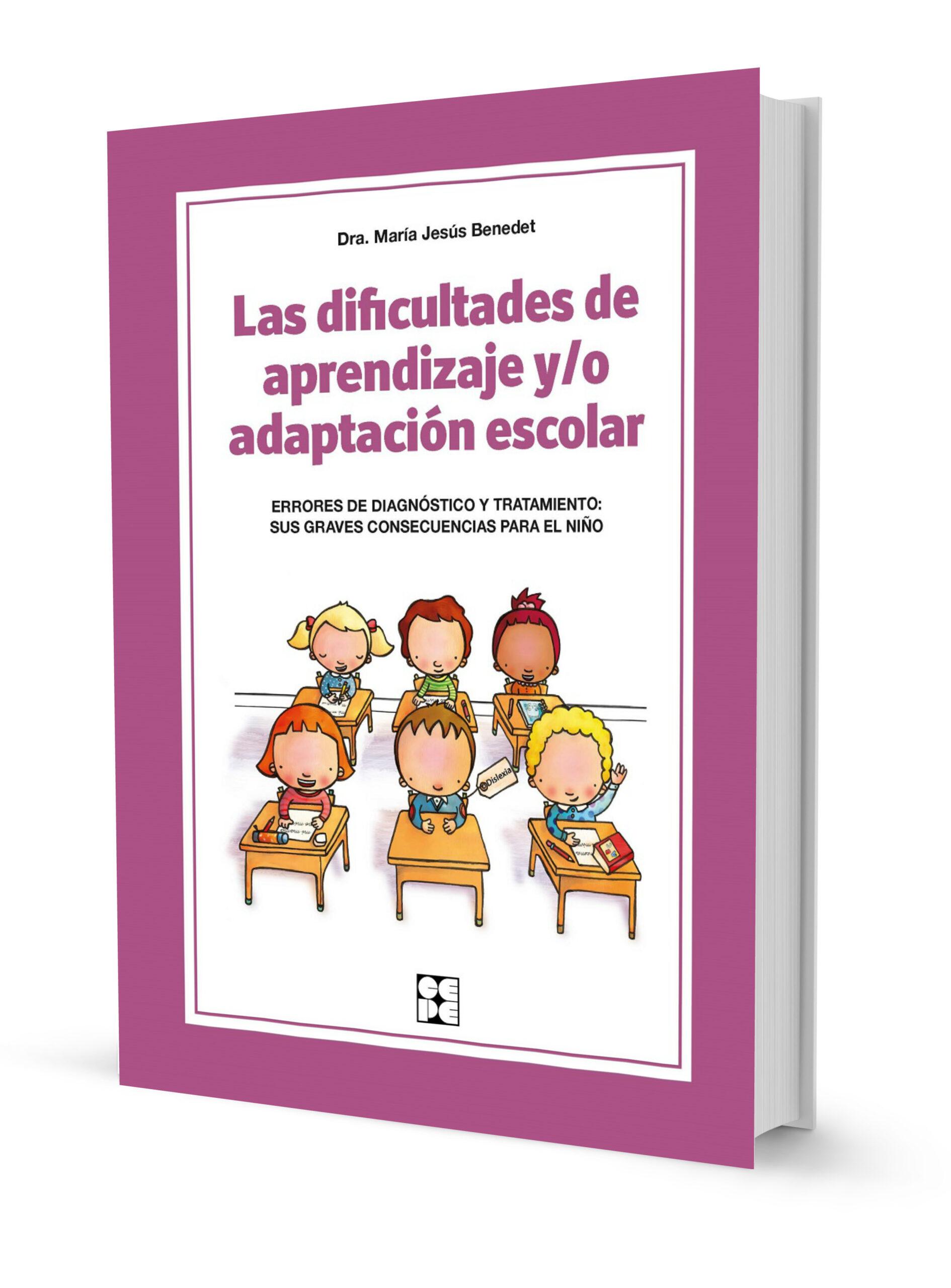 Las dificultades de aprendizaje y/o adaptación escolar. Errores de diagnóstico y tratamiento