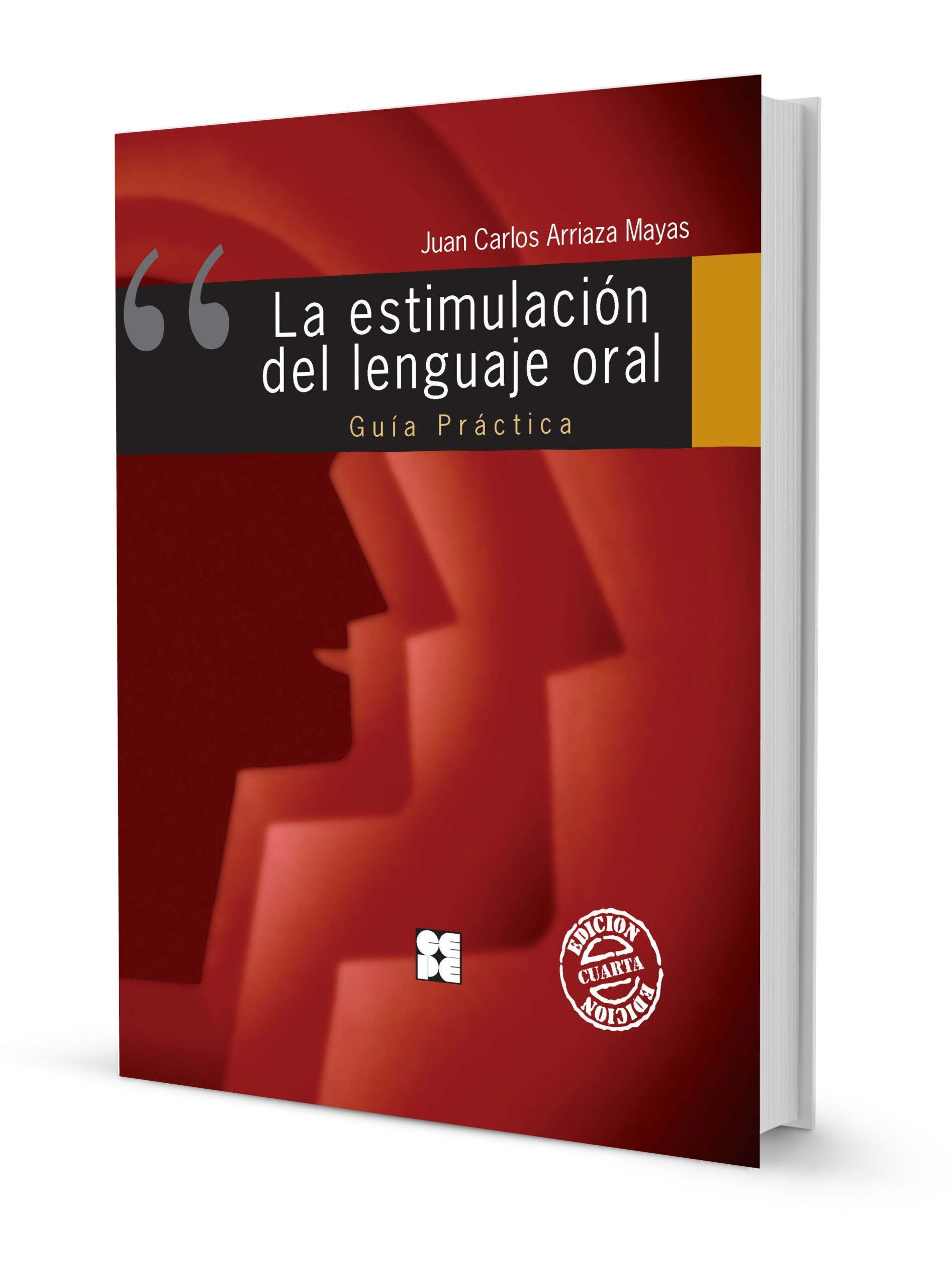 La Estimulación del Lenguaje Oral. Guía Práctica