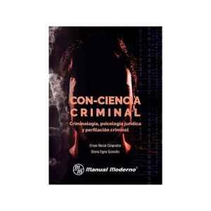 Con-Ciencia Criminal. Criminología,psicología jurídica y perfilación criminal
