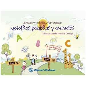 Estimulación y corrección del lenguaje Nosotros, palabras y animales