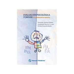 Evaluación psicológica forense. La custodia de los menores