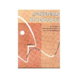 ¿Problemas de lenguaje? Un programa para su estimulación y para su rehabilita