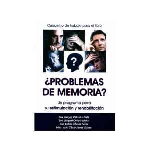 ¿Problemas de memoria? Un programa para su estimulación y rehabilitación