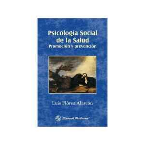 Psicología social de la salud Promoción y prevención