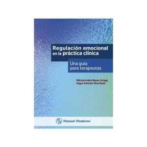 Regulación emocional en la práctica clínica      Una guía para terapeutas