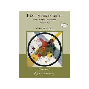 Evaluación infantil Vol. I. Fundamentos cognitivos