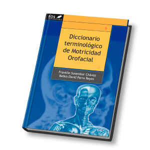 Diccionario Terminológico de Motricidad Orofacial