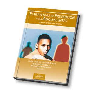 Estrategias de Prevención para Adolescentes. Desde la Tutoría a la Práctica