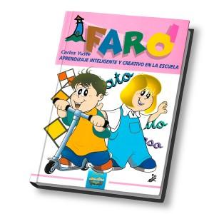 Faro 1. Aprendizaje Inteligente y Creativo en la Escuela