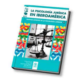 La Psicología Jurídica en Iberoamérica. Nuevos Avances