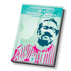 Nuevos Aportes de la Psicología Jurídica.