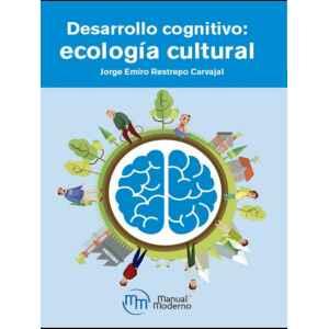 Desarrollo cognitivo. Ecología cultural