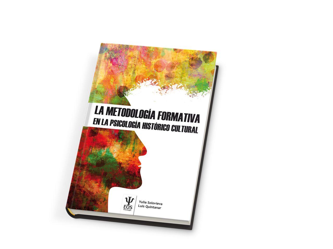 La Metodología Formativa En La Psicología Histórico Cultural