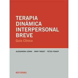Terapia Dinámica Interpersonal Breve. Guía Clínica
