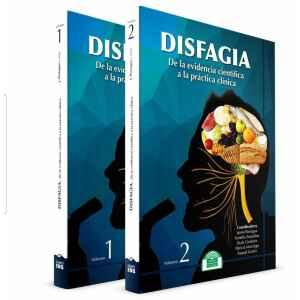 DISFAGIA. De la evidencia científica a la práctica clínica.