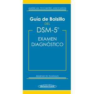 Guía de Bolsillo del DSM-5 DSM-5® Examen Diagnóstico