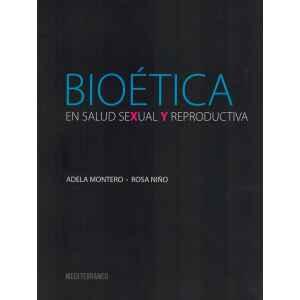 Bioética en Salud Sexual y Reproductiva