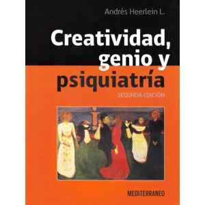 Creatividad, Genio y Psiquiatría 2ªed