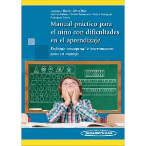 Manual práctico para niños con dificultades en el aprendizaje Enfoque conceptual e instrumentos para su manejo