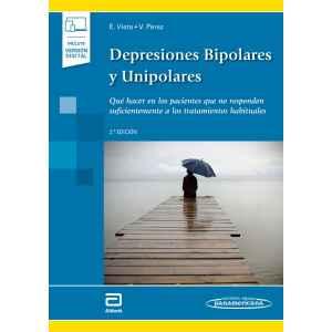 Depresiones Bipolares y Unipolares (incluye versión digital) Qué hacer en los pacientes que no responden suficientemente a los tratamientos habituales