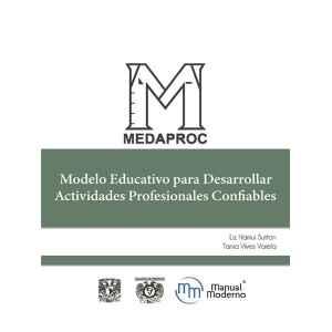 MEDAPROC. Modelo Educativo para Desarrollar Actividades Profesionales Confiables