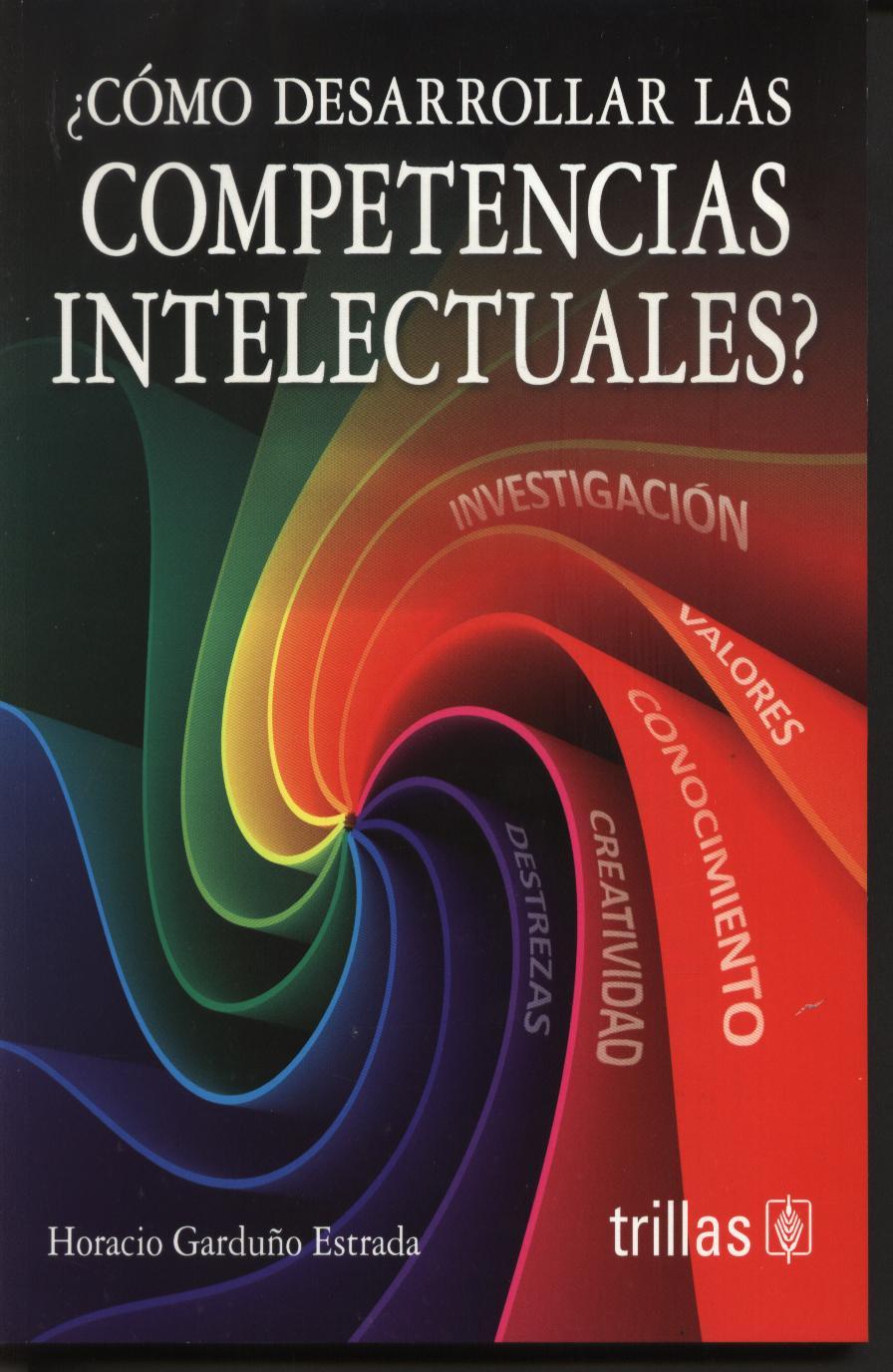 ¿Cómo desarrollar las competencias intelectuales?