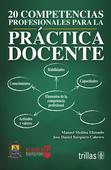 20 competencias profesionales para práctica docente.