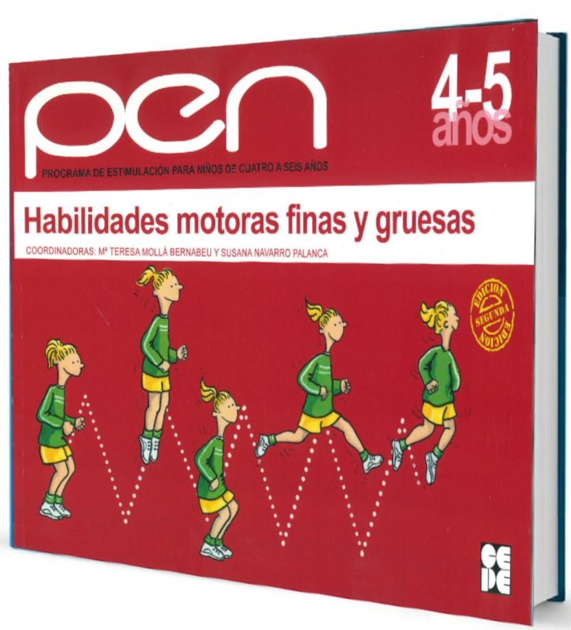 PEN 4-5 años: Habilidades Motoras finas y Gruesas