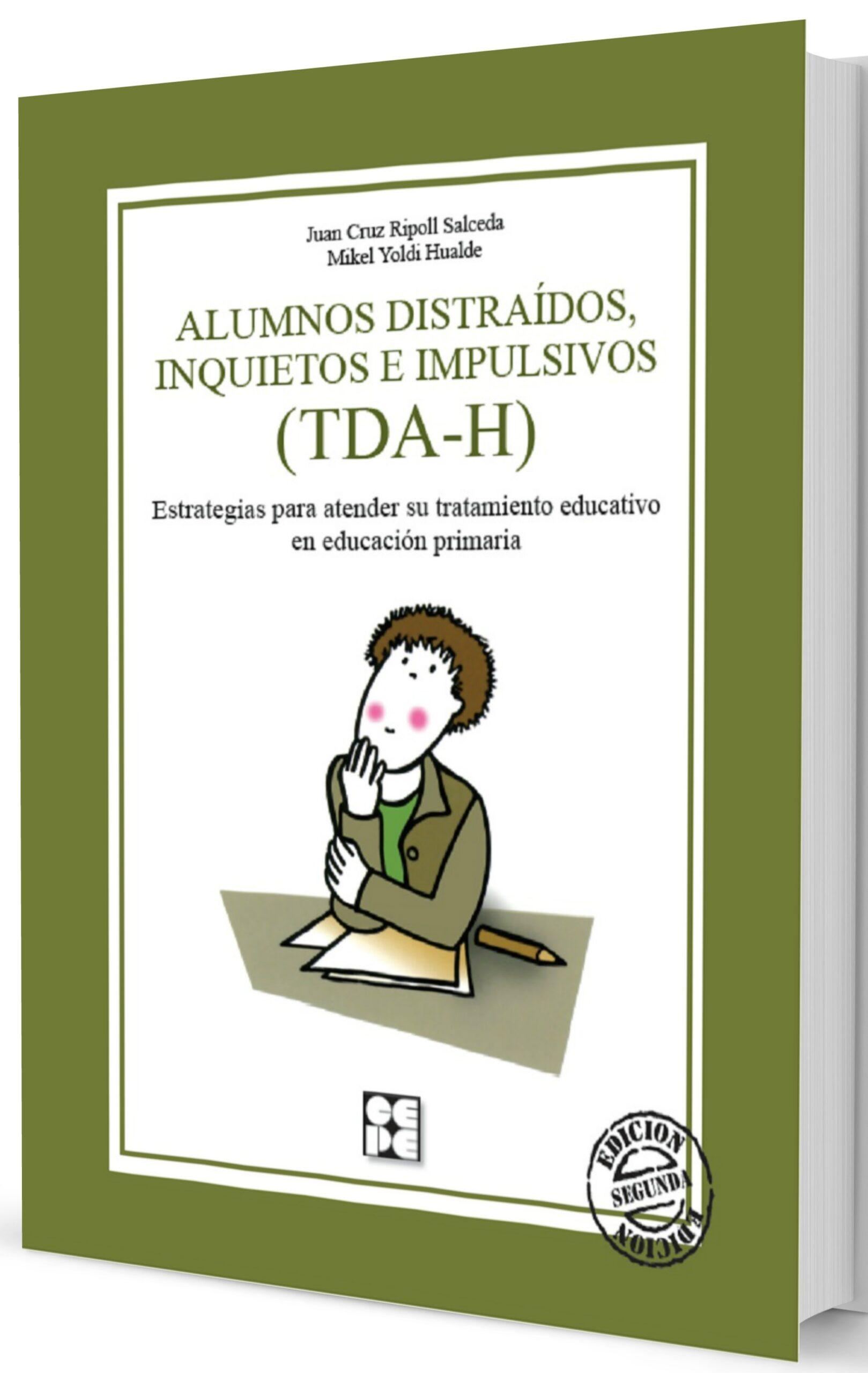 Alumnos distraídos, inquietos e impulsivos (TDA-H). Estrategias para atender su tratamiento educativo en Educación Primaria