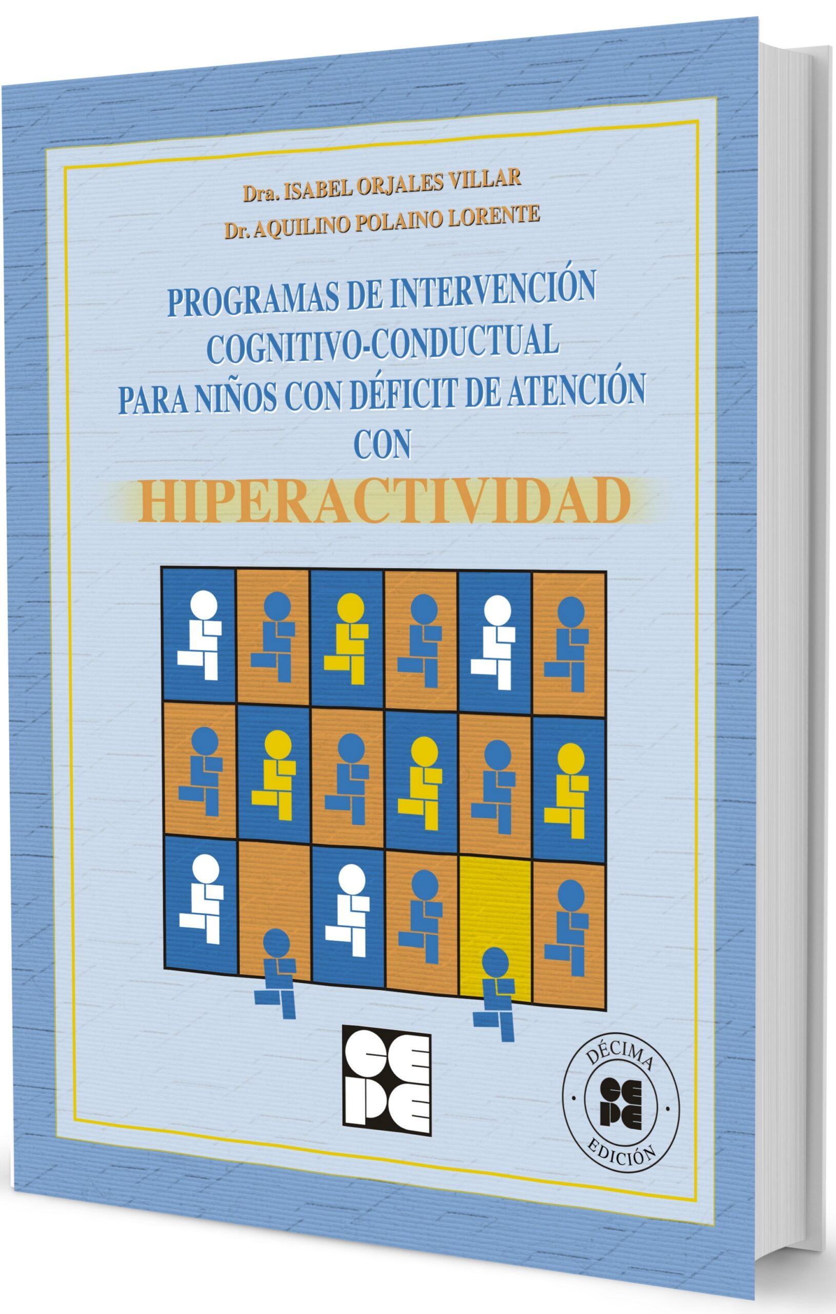 Programa de Intervención Cognitivo-Conductual para Niños con Déficit de Atención con Hiperactividad