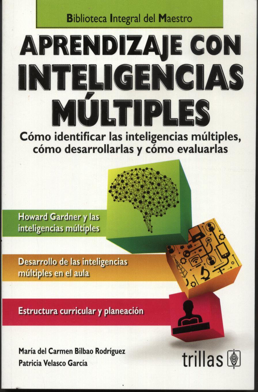 Aprendizaje con inteligencias múltiples.