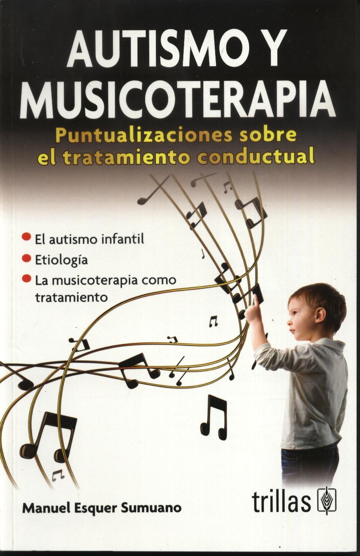 Autismo y Musicoterapia.