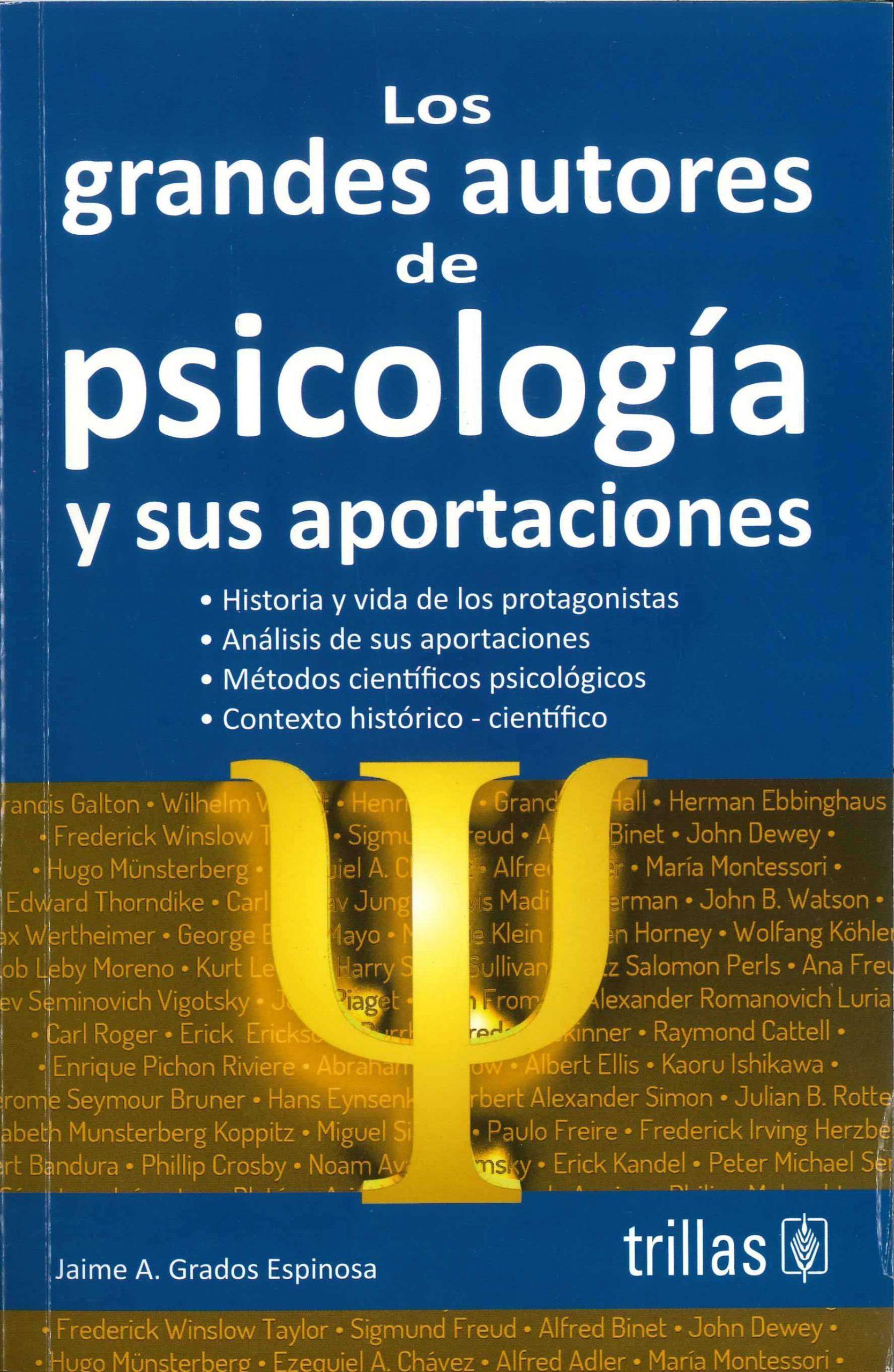 Los Grandes Autores de Psicología y sus aportaciones.