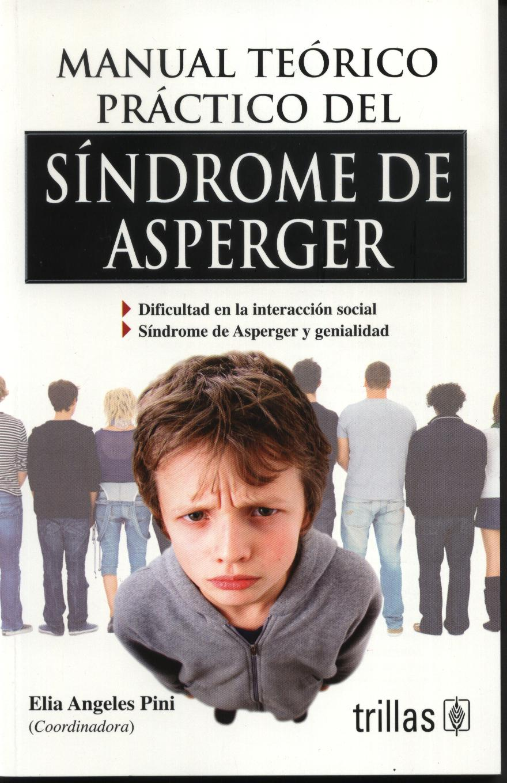 Manual teórico práctico del síndrome de asperger