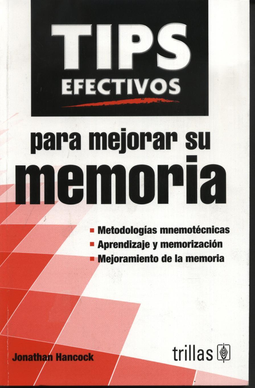 Tips Efectivos para mejorar su memoria.
