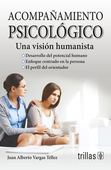Acompañamiento Psicológico. Una visión humanista