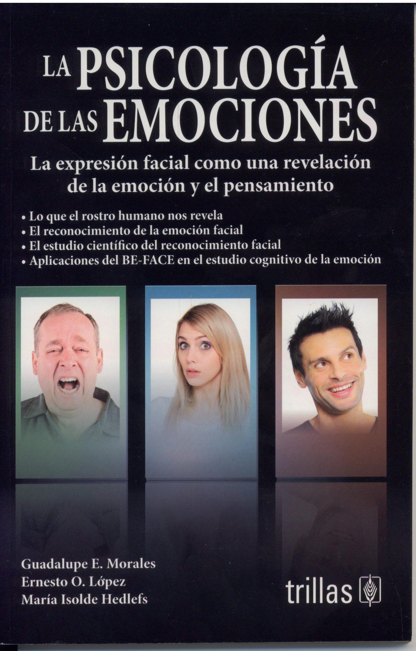 La Psicología de las Emociones