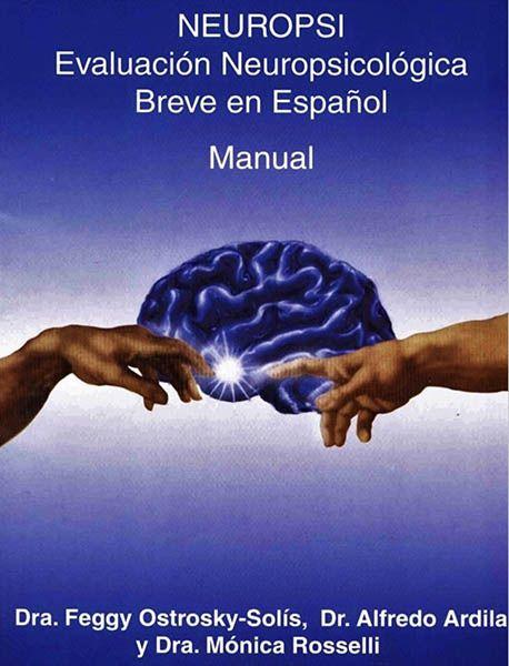 NEUROPSI (Breve) Evaluación Neuropsicológica Breve en Español