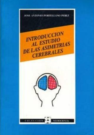 Introducción al estudio de las Asimetrías cerebrales.